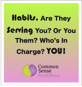 Common Sense Habits